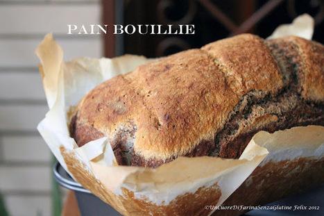 Uncuoredifarinasenzaglutine: Pain Bouillie | celiachia network | Scoop.it