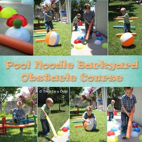 Train Up a Child: Pool Noodle Backyard Obstacle Course | Fine Motor and Visual Perception | Scoop.it