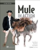 Mule in Action, 2nd Edition - PDF Free Download - Fox eBook | SOA | Scoop.it