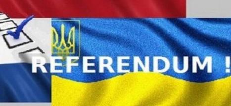 Le curieux référendum néerlandais sur le traité entre l'UE et l'Ukraine   Maison de l'Europe du Morbihan- Bretagne Sud   Scoop.it