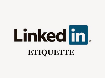 18 Do's and Dont's | LinkedIn Etiquette | Professionalism<br/><br/>Are you a new&hellip; | LinkedIn Etiquette | Scoop.it