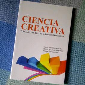 Libro: Ciencia Creativa a través del teatro y algo de narrativa: - RedDOLAC - Red de Docentes de América Latina y del Caribe -   RedDOLAC   Scoop.it