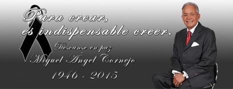 Pésame por fallecimiento de MIGUEL ÁNGEL CORNEJO | RedDOLAC | Scoop.it
