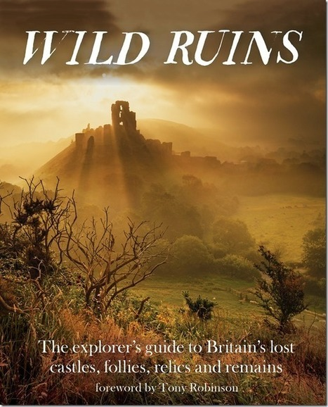 The Lost Ruins of Great Britain | Photography Tips & Tutorials | Scoop.it