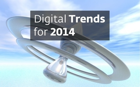 Digital Trends for 2014 - DMF13 | Trend | Scoop.it