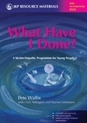 What Have I Done? : A Victim Empathy Programme For Young People | Empathy and Compassion | Scoop.it