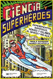La Biblioteca de Asterión: Ciencias y Superhéroes   Ciencia Social   Scoop.it