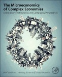 The Microeconomics of Complex Economies - Evolutionary, Institutional, and Complexity Perspectives | Economia y sistemas complejos | Scoop.it
