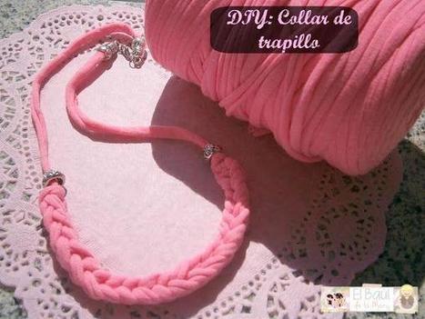 DIY: Collar de trapillo en color flúor ¡Utiliza tus propias manos como si fueran un telar!   Intereses varios   Scoop.it