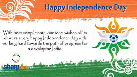 Greetings on This Auspicious Independence Day | News for India Festival | Scoop.it