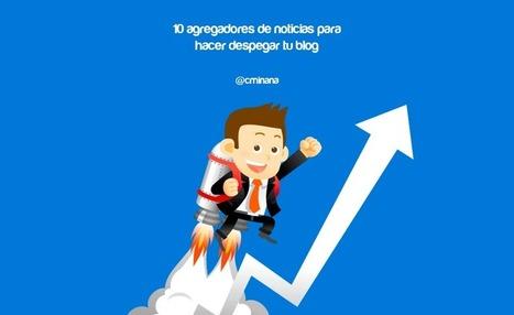 Agregadores de noticias, descubre los 10 mejores para tu blog | Educacion, ecologia y TIC | Scoop.it
