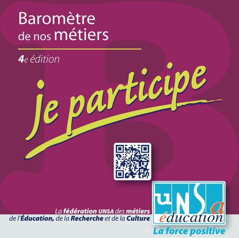 Participez au 4e baromètre UNSA de nos métiers - UNSA Éducation | Partir travailler à l'étranger | Scoop.it