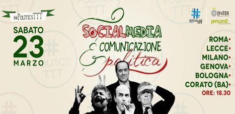 #PoliticsTTT, come la Politica comunica con i #SocialMedia   #SocialMedia Reload!   Scoop.it
