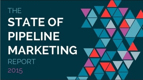 10 B2B Marketing Experts Weigh in on The State of Pipeline Marketing - Business 2 Community | B2B Marketing | Scoop.it