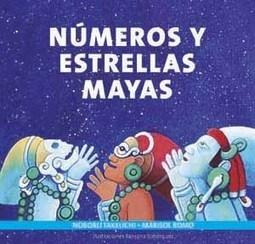 Galardonan libro infantil sobre matemáticas mayas editado por la UNAM | Mayapan | Scoop.it
