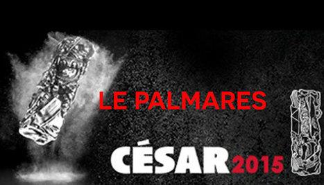 40e cérémonie des César 2015 : le palmarès - DwizerNews | Culture, tendances, écologie, high Tech | Scoop.it