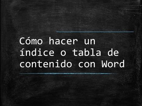 Crear índice en Word - Liando Bártulos | Liando Bártulos | Scoop.it