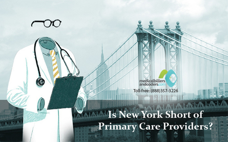 4 Reasons Why New York is Short of Primary Care Providers | Medical Billing Services | Scoop.it