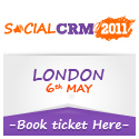"Principales #présentations du ""Social CRM & Customer Engagement 2011"" à Londres le 6 mai 