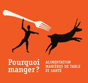 Pourquoi manger ? Alimentation, manières de table et santé | SemioFood | Scoop.it