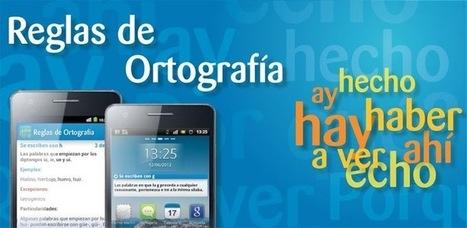 Reglas de Ortografía - Applications Android sur GooglePlay | Reglas Ortografía | Scoop.it