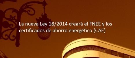 El FNEE y los certificados de ahorro energético (CAE)   Energie   Scoop.it