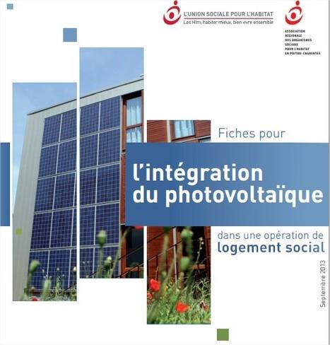 Un guide pour l'intégration du photovoltaïque dans une opération de logement social | Greenov - Bâtiment & énergie | Scoop.it