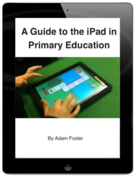 A Guide to the iPad in Primary Education | K12 LMC Resources | Scoop.it