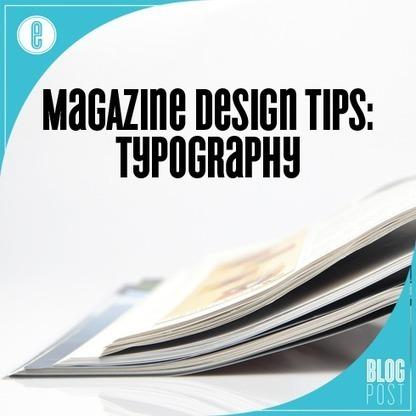 Magazine Design Tips: Typography | Digital-News on Scoop.it today | Scoop.it