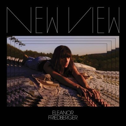Eleanor Friedberger – New View Album Download - Albums-Leaked.com The Biggest Place With Leaked Albums for free! | Album Download | Scoop.it