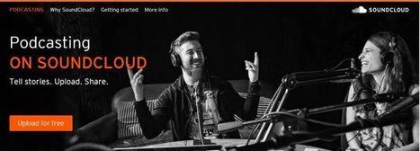 SoundCloud abre su servicio de podcasting a todos los usuarios | Experiencias educativas en las aulas del siglo XXI | Scoop.it