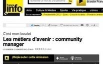 France Info parle du métier de community manager | Je suis Community Manager | Scoop.it