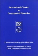 Commission on Geographical Education: International Charter on Geographical Education | Geography Education & Teaching Practice | Scoop.it