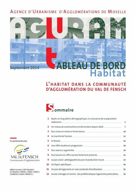 Le tableau de bord de l'habitat de la communauté d'agglomération du Val de Fensch 2014 est en ligne   Actualité du centre de documentation de l'AGURAM   Scoop.it
