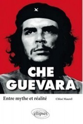 # EODE-BOOKS/ MYTHES & IDEOLOGIES/ CHE GUEVARA – ENTRE MYTHE ET REALITE | EODE – Eurasian Observatory for Democracy & Elections | EODE-Books | Scoop.it