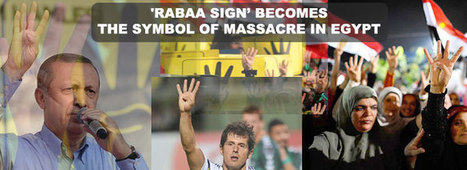 'Rabaa sign' becomes the symbol of massacre in Egypt | Interview and In Depth | World Bulletin | #R4BIA | Scoop.it