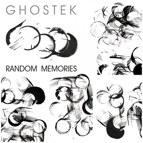 Ghostek – Random Memories | | 2013 Music Releases | Scoop.it
