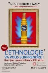 Musée du quai Branly: L'Ethnologie va vous surprendre ! 14-15.03 @quaibranly | MUSÉO, ARTS ET SPECTACLES | Scoop.it