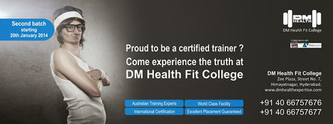 DM Health FIT College - Fitness Training Courses in hyderabad | DM Health FIT College | Scoop.it