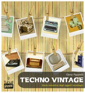 Techno Vintage: una guida per rétro addicted | Design allo zenzero | Sapore Vintage | Scoop.it