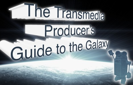 6 lessons on how to produce a transmedia experience | networked media | Scoop.it