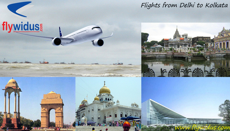 Find greatest deals on Flights from Delhi to Kolkata for all your travel needs | Domestric airtravel | Scoop.it