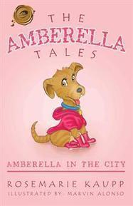 THE AMBERELLA TALES - ROSEMARIE KAUPP : Trafford Book Store   Trafford Publishing Bookstore   Scoop.it
