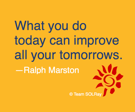 Improve All Your Tomorrows | Motivational Quotes | Scoop.it