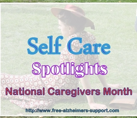 Home Tech and Self Care Spotlights National Caregivers Month - Alzheimers Support | Alzheimer's Support | Scoop.it