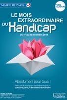 Un mois Extra-Ordinaire à vivre à Paris pour changer de regard sur le handicap | Emploi Handicap | Scoop.it