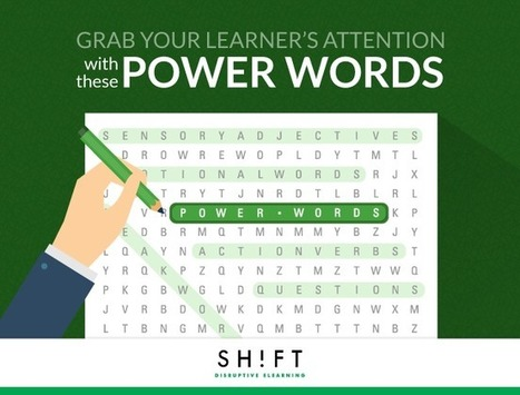 Use Power Words to Grab Your Learner's Attention | APRENDIZAJE | Scoop.it