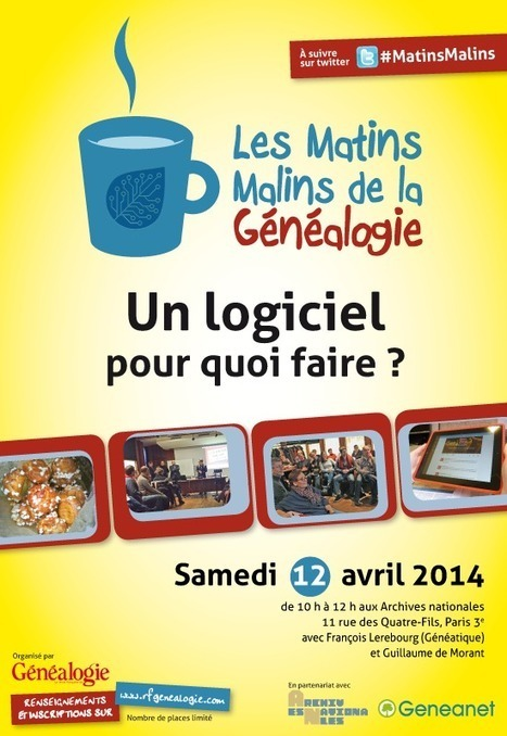 Matins Malins de la généalogie : Un logiciel, pour quoi faire ? - GeneaTech   Auprès de nos Racines - Généalogie   Scoop.it
