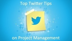 Top Twitter Tips on Project Management | Project Management | Scoop.it