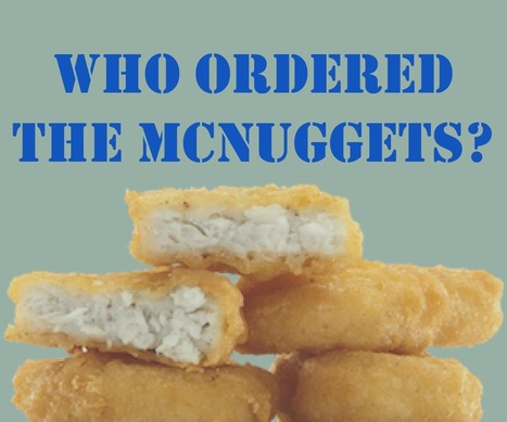 Who ordered the McNuggets? | Teaching and Learning in the 21st Century | Scoop.it